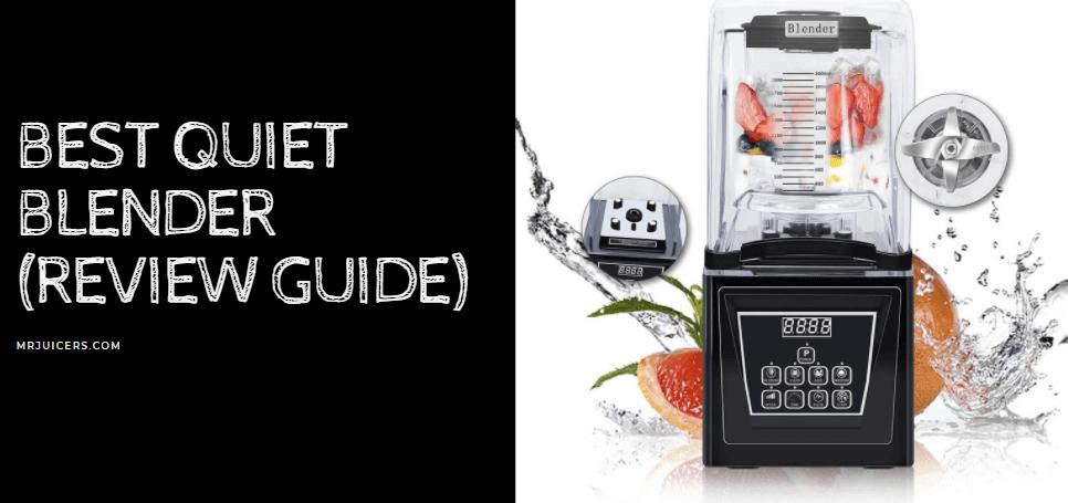 Best Quiet Blender