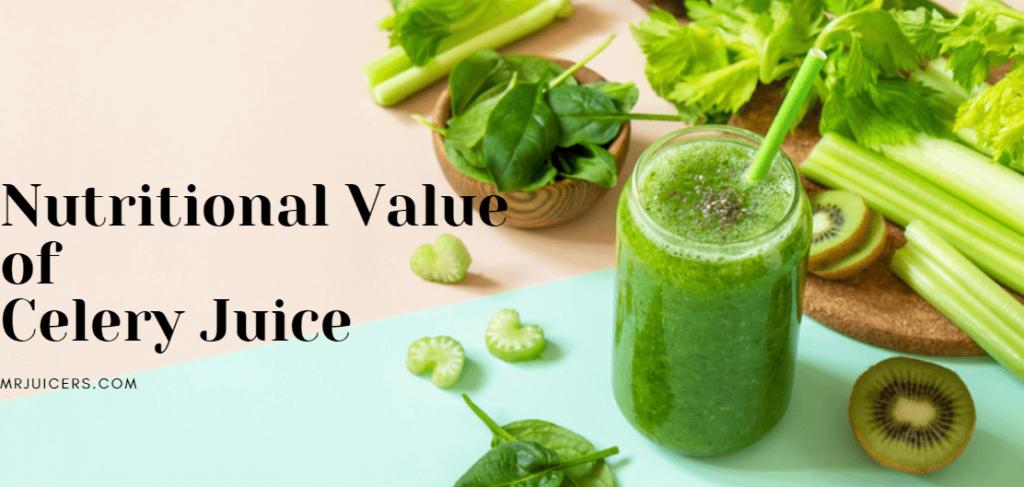 nutritional value of celery juice